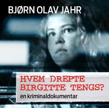 lydbok-hvem-drepte-birgitte-tengs