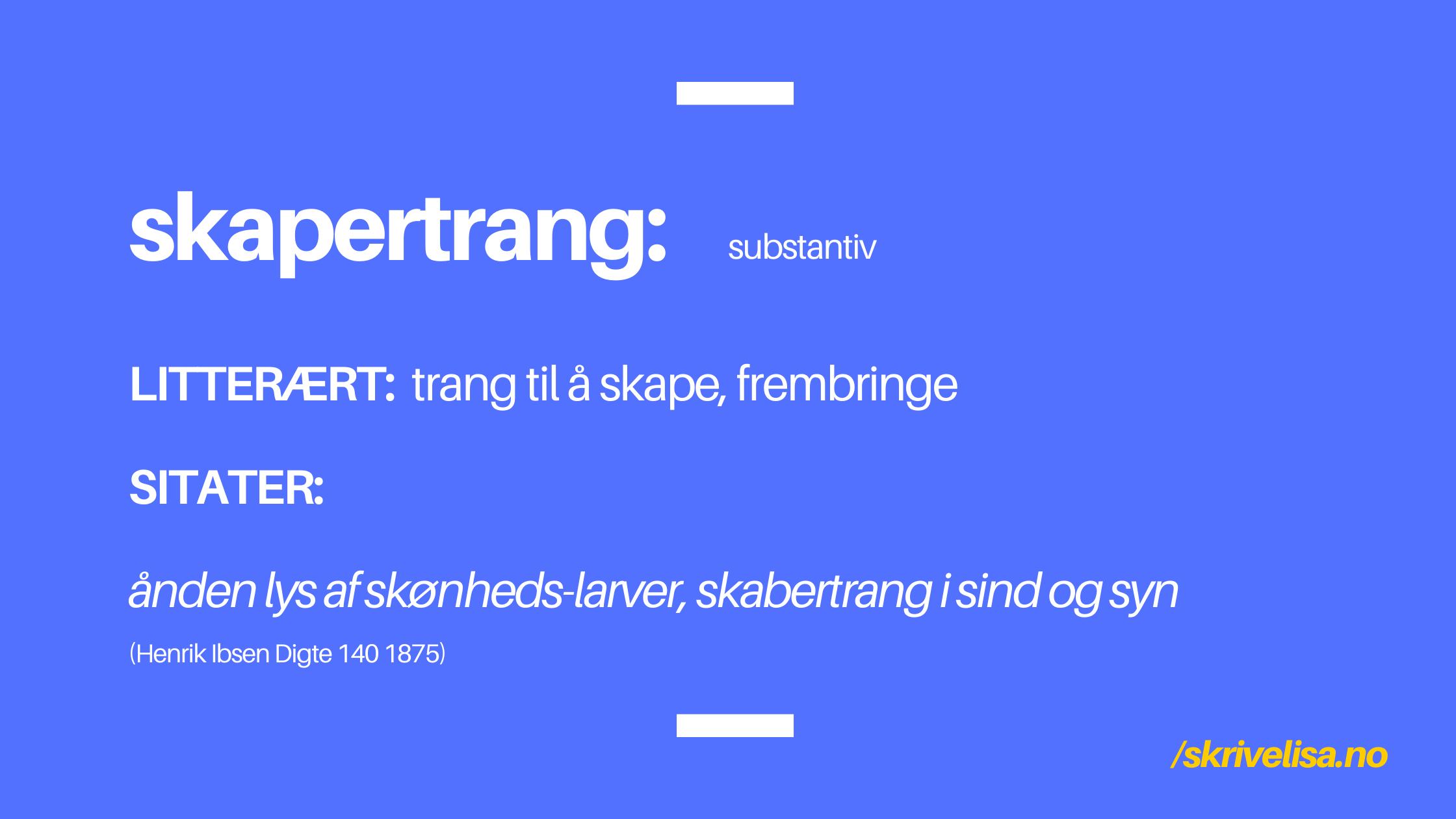 skapertrang-substantiv